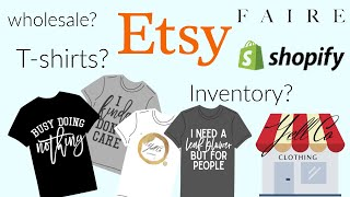 ETSY Where I Buy my Shirts and Inventory