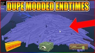 HOW TO DUPE MODDED ENDTIMES WOOD!! (NEW METHOD!) LUMBER TYCOON 2 ROBLOX