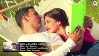 Dekha Hazaro Dafaa   Full Audio   Arijit Singh & Palak Muchhal   Akshay Kumar & Ileana D'cruz