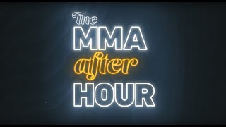 The MMA (After) Hour: Episode 401 Twitter Q&A Exclusive