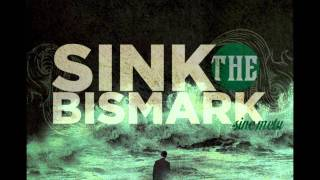 Sink the Bismark - Dear Baltimore