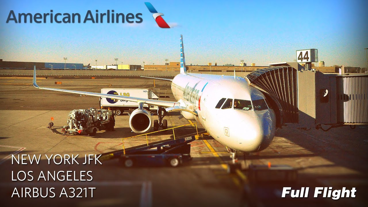 American Airlines Full Flight New York To Los Angeles