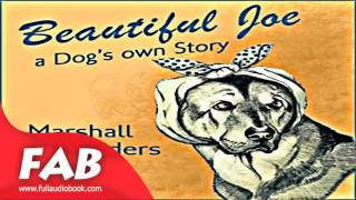 Beautiful Joe Full Audiobook by Marshall SAUNDERS by Family Life Fiction