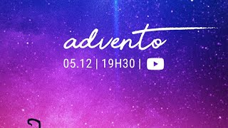 FLUIR Live - Advento: O Rei prometido | 05/12/2020 | Is 9.1-7
