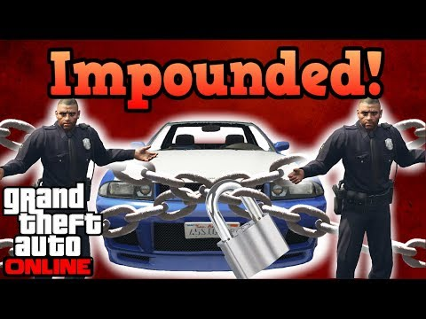 What happens when the cops impound your car! - GTA Online