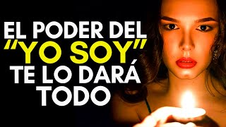 """YO SOY - EL PODER DEL """"YO SOY""""- TE DARÁ TODO LO QUE LE ..."""