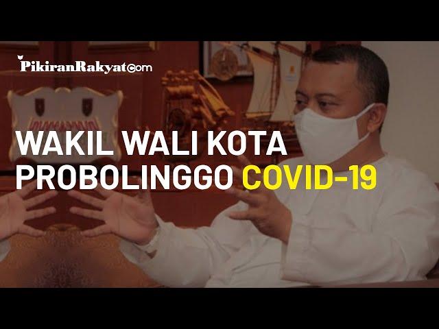 Wakil Wali Kota Probolinggo Dirawat di RS karena Covid-19, Habib Hadi Memohon Doa