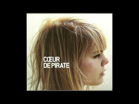 Coeur De Pirate   Le Long Du Large