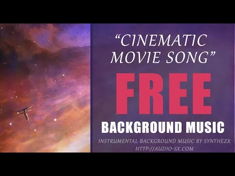 cinematic-movie-song-background-music-for-free-download-without-limitations