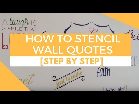 Wall Quote Stencils, Step by Step