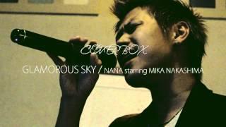 GLAMOROUS SKY / NANA starring MIKA NAKASHIMA  (Cover)
