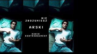 Arski - Nie zrozumiesz (prod. Mario Kontrargument)