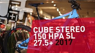 Cube Stereo 150 HPA SL 27,5+ - 2017