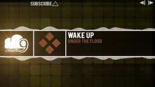Watch Under The Flood Wake Up video