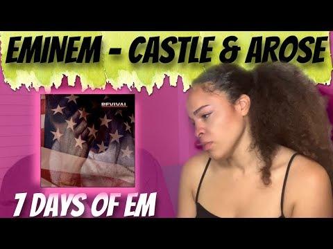 Eminem - Castle & Arose Reaction   7 DAYS OF EM