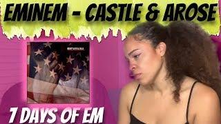 Eminem - Castle & Arose Reaction | 7 DAYS OF EM