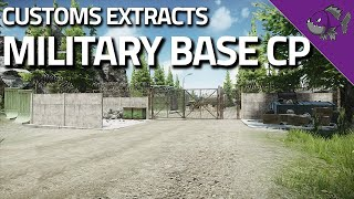 Military Base CP - Customs Extract Guide - Escape From Tarkov