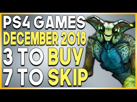 3 PS4 Games to Buy and 7 To Skip - New PS4 Games December 2018 Mp3