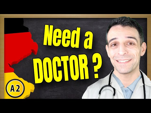Going to a doctor in Germany | Ein Arztbesuch A2