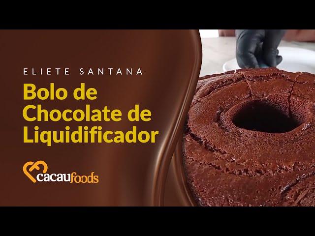 Bolo de Chocolate de Liquidificador   Cacau Foods