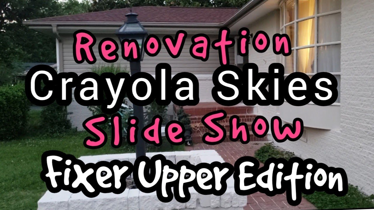 Fixer Upper Slideshow 2019