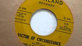 Victim Of Circumstance -  Mike & The Censations
