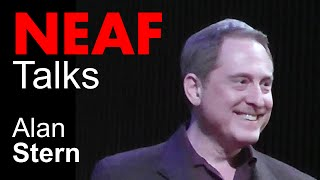 Alan Stern | New Horizons: Mission to Pluto and What Planethood Really Means | NEAF Talks