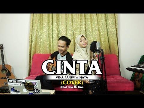 #KerenBanget | Cinta - Vina Panduwinata (Cover) by : Kilal Ista ft. Fina