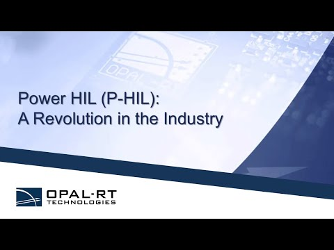 The Power HIL:  A Revolution in the Industry - OPAL-RT Webinar