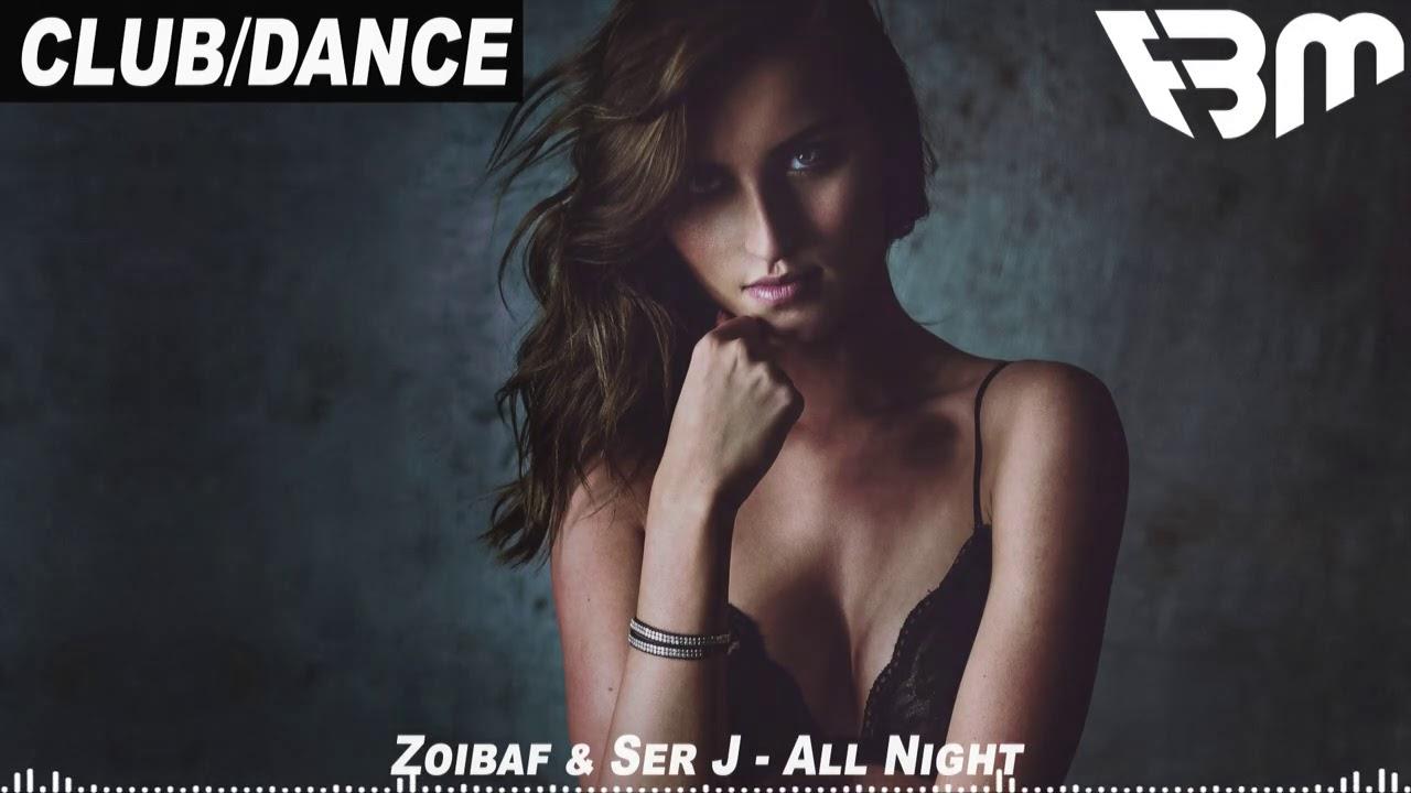 Zoibaf & Ser J - All Night | FBM