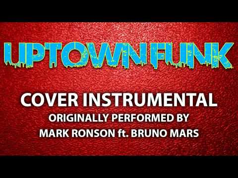 Uptown Funk (Cover Instrumental) [In the Style of Mark Ronson ft. Bruno Mars]