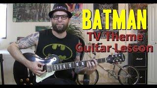 Batman TV theme guitar lesson w/tabs