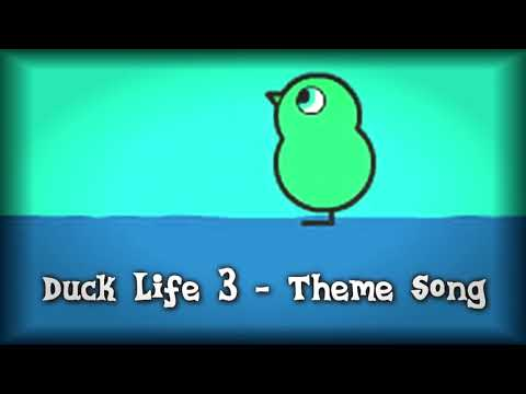 Duck Life 3 - Theme Song