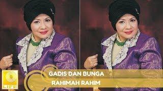 Download lagu Rahimah Rahim- Gadis Dan Bunga