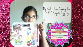 MY SKETCH AND DRAWING BOOK + Surprise Egg KFC Toy, Aliza The Glitter Sisters Show