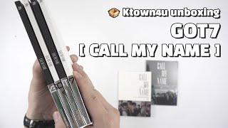 "Gambar cover Unboxing & GA🎁 GOT7 ""CALL MY NAME"" the mini album, 갓세븐 언박싱 Kpop Ktown4u"