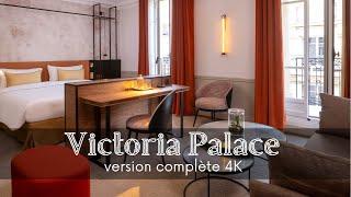 Victoria Palace Hôtel -version complète- 4K