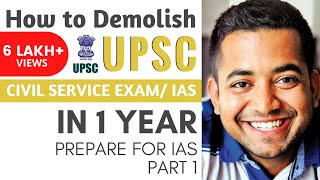How to Demolish UPSC CSE in 1 year : Prepare for IAS Part 1 by Roman Saini