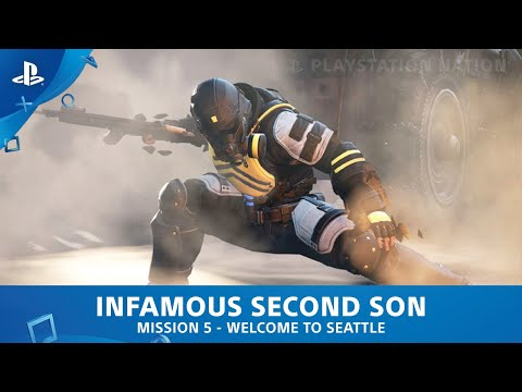 inFAMOUS Second Son - Mission #5 - Welcome to Seattle