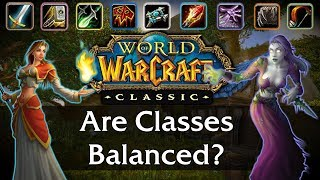 Are Classes Balanced in Classic WoW? - A Class Selection Guide