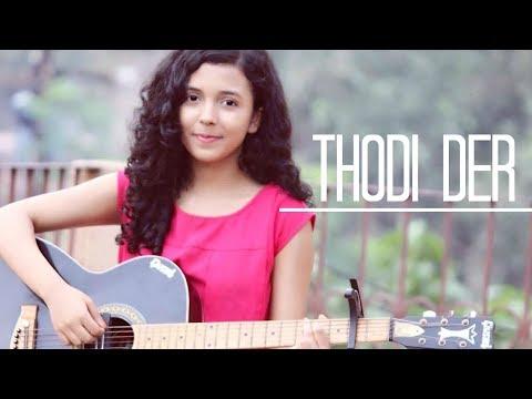 Thodi Der | Female Cover Version | Half Girlfriend | Shreya Karmakar | Farhan Saeed | Shreya Ghoshal