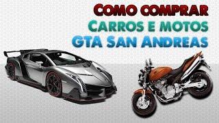 Como comprar carros e motos no GTA San Andreas pc