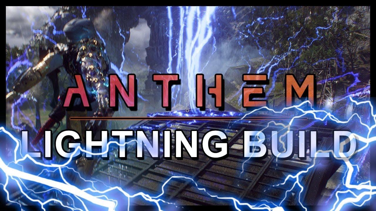 Anthem - Lightning Build | Guide