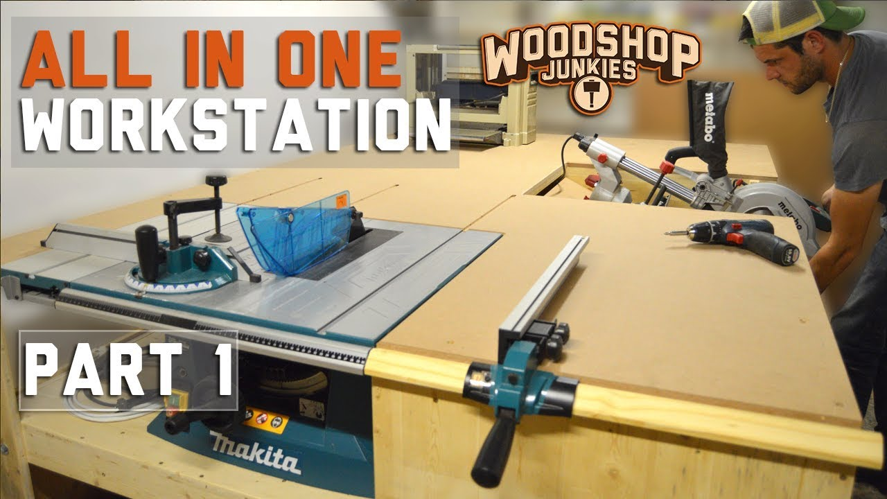 building the ultimate all in one woodworking station part 1 youtube