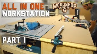 Building the ultimate ALL-IN-ONE woodworking station - PART 1