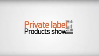 Private Label Product Show Expo
