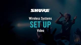 Shure Wireless Systems: BLX Set Up Guide