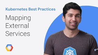 Mapping External Services (Kubernetes Best Practices)