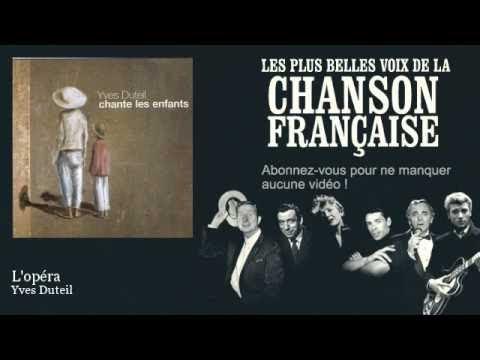 Yves Duteil - L'opéra -  Chanson française