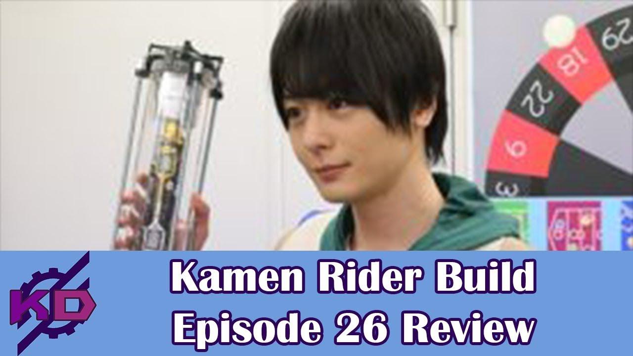 Kamen Rider Build Episode 26 Review